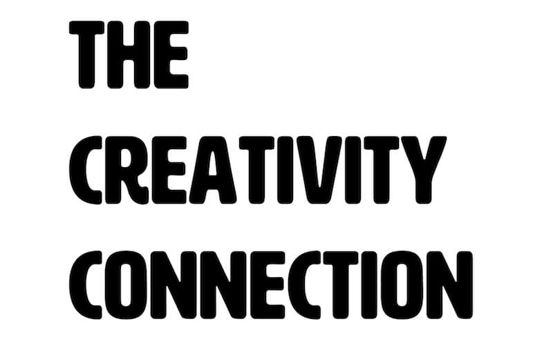 Welcome to The Creativity Connection: What has changed for you this year?